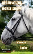 Death at the Horse Show by Vernon Loder