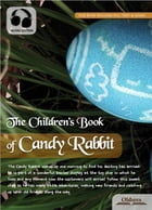The Children's Book of Candy Rabbit: Novel for Kids by Oldiees Publishing