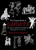The Penguin Book of Ghosts: Haunted England by Jacqueline Simpson