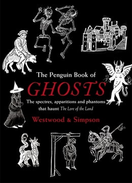 Book The Penguin Book of Ghosts: Haunted England by Jacqueline Simpson