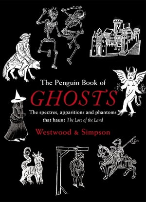 The Penguin Book of Ghosts Haunted England