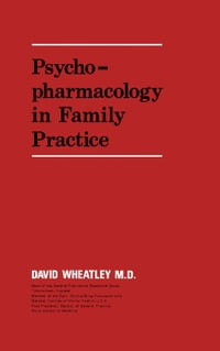 Psychopharmacology in Family Practice