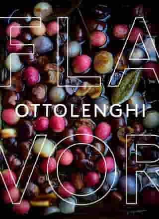Ottolenghi Flavor: A Cookbook by Yotam Ottolenghi