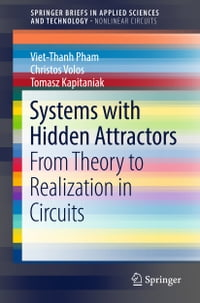 Systems with Hidden Attractors: From Theory to Realization in Circuits