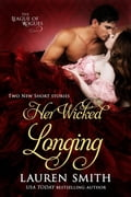 Her Wicked Longing (Two Short Historical Romance Stories) f58dc5a4-7b58-45f1-9631-daf528ff83b5