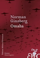 Omaha by Norman Ginzberg