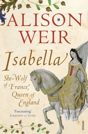 Isabella She-Wolf of France,  Queen of England