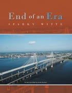 End of an Era by Sparky Witte