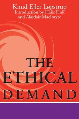 Book The Ethical Demand by Løgstrup, Knud Ejler