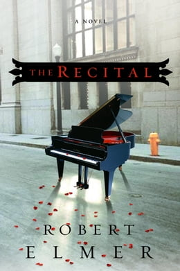 Book The Recital by Robert Elmer