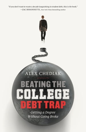 Beating the College Debt Trap Getting a Degree Without Going Broke
