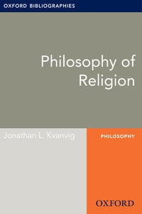Philosophy of Religion: Oxford Bibliographies Online Research Guide