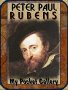 Peter Paul Rubens: Annotated Paintings by Daniel Coenn