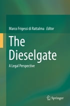 The Dieselgate: A Legal Perspective by Marco Frigessi di Rattalma