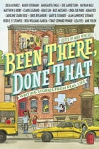 Been There, Done That: Writing Stories from Real Life Cover Image
