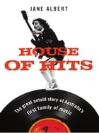 House of Hits by Albert, Jane