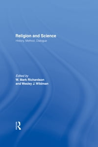 Religion and Science: History, Method, Dialogue