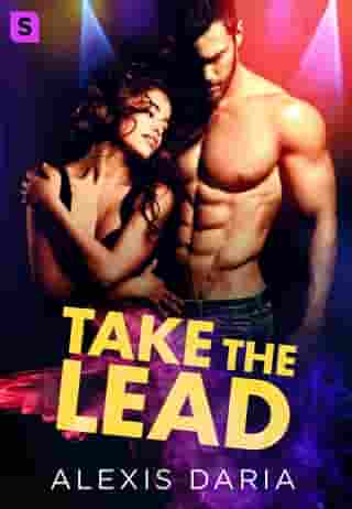 Take the Lead: A Dance Off Novel by Alexis Daria