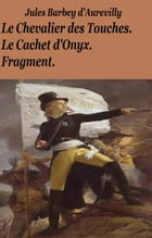 Le Chevalier des Touches by JULES BARBEY D'AURERILLY