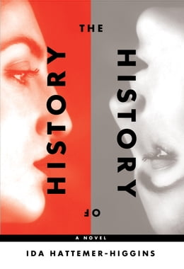 Book The History of History by Ida Hattemer-Higgins