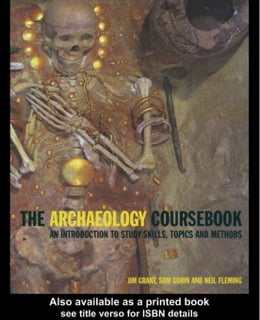 Book The Archaeology Coursebook by Grant, Jim