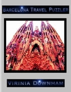 Barcelona Travel Puzzler by Virinia Downham