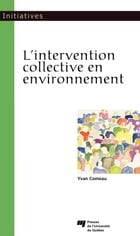L'intervention collective en environnement by Yvan Comeau