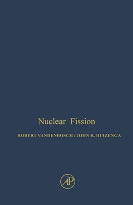 Book Nuclear Fission by Vandenbosch, Robert