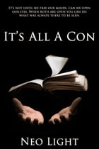 It's All a Con by Neo Light