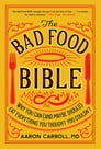 The Bad Food Bible Cover Image