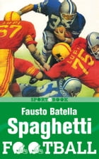 Spaghetti Football by Fausto Batella