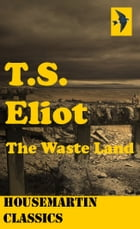 The Waste Land by T S Eliot