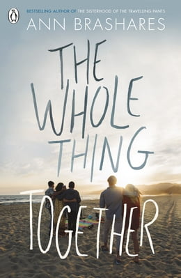 Book The Whole Thing Together by ANN BRASHARES