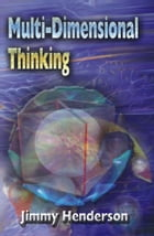 Multi-Dimensional Thinking by Jimmy Henderson