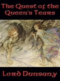 The Quest of the Queen's Tears 197ff191-a827-41a9-b90f-b83963ee9c43