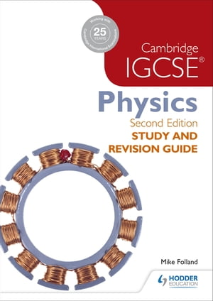 Cambridge IGCSE Physics Study and Revision Guide 2nd edition