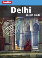 Berlitz: Delhi Pocket Guide by Berlitz