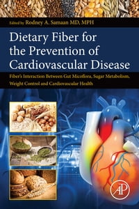 Dietary Fiber for the Prevention of Cardiovascular Disease: Fiber's Interaction between Gut…