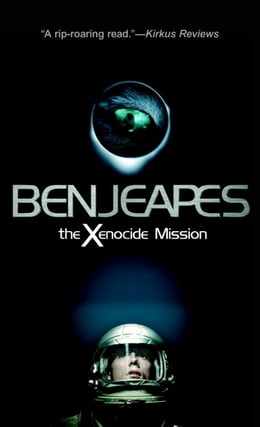 Book The Xenocide Mission by Ben Jeapes