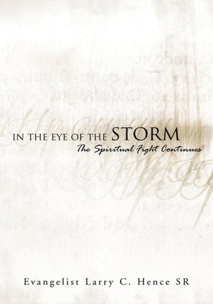 In the Eye of the Storm: The Spiritual Fight Continues