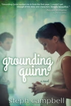 Grounding Quinn: Risk the Fall, #2 by Steph Campbell
