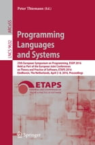 Programming Languages and Systems: 25th European Symposium on Programming, ESOP 2016, Held as Part of the European Joint Conferences on by Peter Thiemann