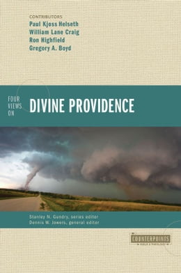 Book Four Views on Divine Providence by William Lane Craig