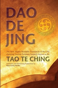 Daodejing: The New, Highly Readable Translation of the Life-Changing Ancient Scripture Formerly…