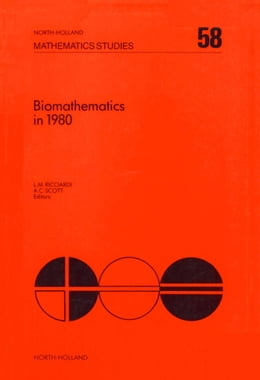 Book Biomathematics in 1980: Papers presented at a workshop on biomathematics: current status and future… by Ricciardi, Luigi