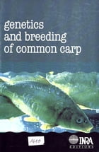 Genetics and breeding of common carp by Valentin S. Kirpitchnikov
