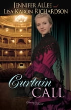 Curtain Call by Jennifer AlLee