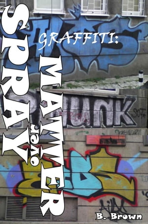 Graffiti: Spray over Matter New Graffiti Photo Trips,  #5