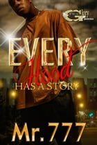 EVERYHOOD HAS A STORY by MR.777