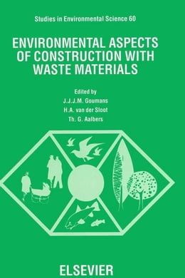 Book Environmental Aspects of Construction with Waste Materials by Aalbers, Th. G.